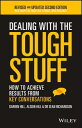 Dealing With The Tough StuffHow To Achieve Results From Key Conversations���Żҽ��ҡ�[ Darren Hill ]