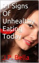 11 Signs Of Unhealthy Eating Today