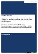 Client-Server-Infrastruktur und -Architektur f���r Espresso