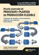 Dise���o avanzado de procesos y plantas de producci���n flexible