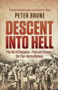 Descent into HellThe fall of Singapore - Pudu and Changi - the Thai Burma railway【電子書籍】[ Peter Brune ]