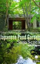 Japanese Pond Garden: Soro Senen in Green Season: Lite Edition