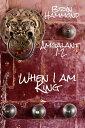 樂天商城 - When I am King (Amgalant #2)【電子書籍】[ Bryn Hammond ]