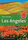 Day Hiking Los AngelesCity Parks / Santa Monica Mountains / San Gabriel Mountains【電子書籍】[ Casey Schreiner ]