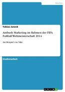 Ambush Marketing im Rahmen der FIFA Fu���ball Weltmeisterschaft 2014