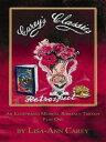 Retrospect: An Illustrated Medical Romance Trilogy Part One【電子書籍】[ Lisa-Ann Carey ]