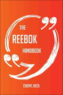 The Reebok Handbook - Everything You Need To Know About Reebok