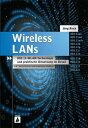 ショッピング Wireless LANs802.11-WLAN-Technologie und praktische Umsetzung im Detail【電子書籍】[ J?rg Rech ]