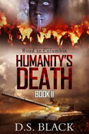 Humanity's Death: Road to Columbia