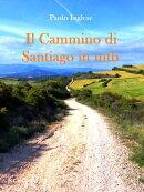 Il Cammino di Santiago in bici mtb. Guida italiana italiano
