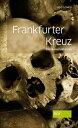 西洋書籍 - Frankfurter KreuzEin Frankfurt-Krimi【電子書籍】[ Udo Scheu ]