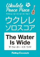 ������졦�ԡ������ԡ�����The Water Is Wide�ץ��?������