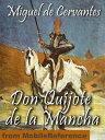 Don Quijote De La Mancha (Spanish Edition) (Mobi Classics)【電子書籍】[ Migu...