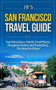 San Francisco Travel Guide: Top Attractions, Hotel