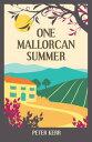 One Mallorcan Summer【電子書籍】[ Peter Kerr ]