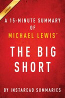 The Big Short by Michael Lewis - A 15-minute Instaread Summary