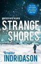 Strange Shores【電子書籍】[ Arnaldur Indridason ]