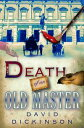 Death of an Old Master【電子書籍】[ David Dickinson ]