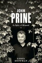 John PrineIn Spite of Himself【電子書籍】[ Eddie Huffman ]