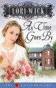As Time Goes By【電子書籍】[ Lori Wick ]