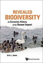 Revealed Biodiversity: An Economic History Of The Human Impact