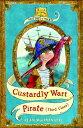 Custardly Wart: Pirate (third class)【電子書籍】[ Alan MacDonald ]