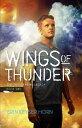 Wings of ThunderThe Thunderbird Legacy, #2