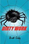 Dirty Work[ Brett Sody ]