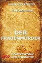 Der Frauenm?rder【電子書籍】[ Hugo Bettauer ]