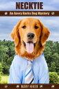 Necktie: An Avery Barks Dog Mystery