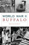 World War II Buffalo[ Gretchen E. Knapp ]