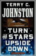 Turn the Stars Upside DownThe Last Days and Tragic Death of Crazy Horse【電子書籍】[ Terry C. Johnston ]