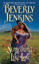Something Like Love【電子書籍】[ Beverly Jenkins ]