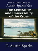 The Centrality and Universality of the Cross