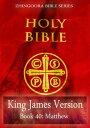 Holy Bible, King James Version, Book 40: Matthew【電子書籍】 Zhingoora Bible Series
