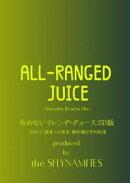 All-Ranged Juice [SmoothyBeaten Mix]