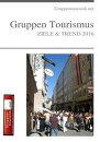 Gruppen Tourismus