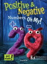 Positive and Negative Numbers, Oh My!Number Lines【電子書籍】[ Lisa Arias ]