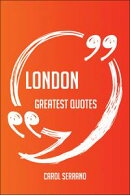 London Greatest Quotes - Quick, Short, Medium Or Long Quotes. Find The Perfect London Quotations For All Occ��