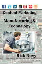 Content Marketing for Technical and Manufacturing Companies