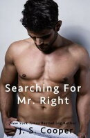 Searching For Mr. Right