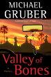 Valley of Bones【電子書籍】[ Michael Gruber ]