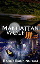 Manhattan Wolf 3. Red Dawn