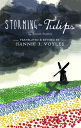 Storming the TulipsA Companion to Anne Frank's Diary【電子書籍】[ Ronald Sanders ]