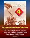 History of the 4th Marine Division: 1943-2000 and The 4th Marine Division in World War II: Camp Maui, Saipan, Tinian, Iwo Jima, Korean War, Vietnam, Volunteers, Total Force, Desert Shield, Panama【電子書籍】[ Progressive Management ]