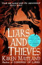 Liars and Thieves (A Company of Liars short story)An exclusive e-novella accompaniment to Company of Liars【電子書籍】 Karen Maitland