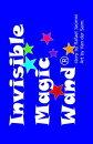 Invisible Magic Wand���