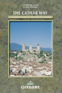 The Cathar WayA walker's guide to the Sentier Cathare【電子書籍】[ Alan Mattingly ]