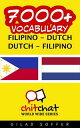 7000+ Vocabulary Filipino - Dutch【電子書籍】[ Gilad Soffer ]