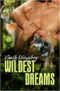 西洋書籍 - Wildest Dreams【電子書籍】[ Emily Veinglory ]